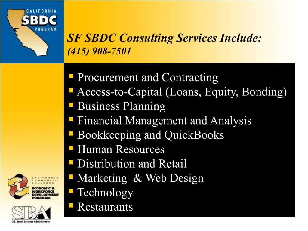 SF SBDC Consulting Services Include: