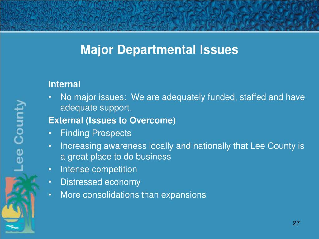 Major Departmental Issues