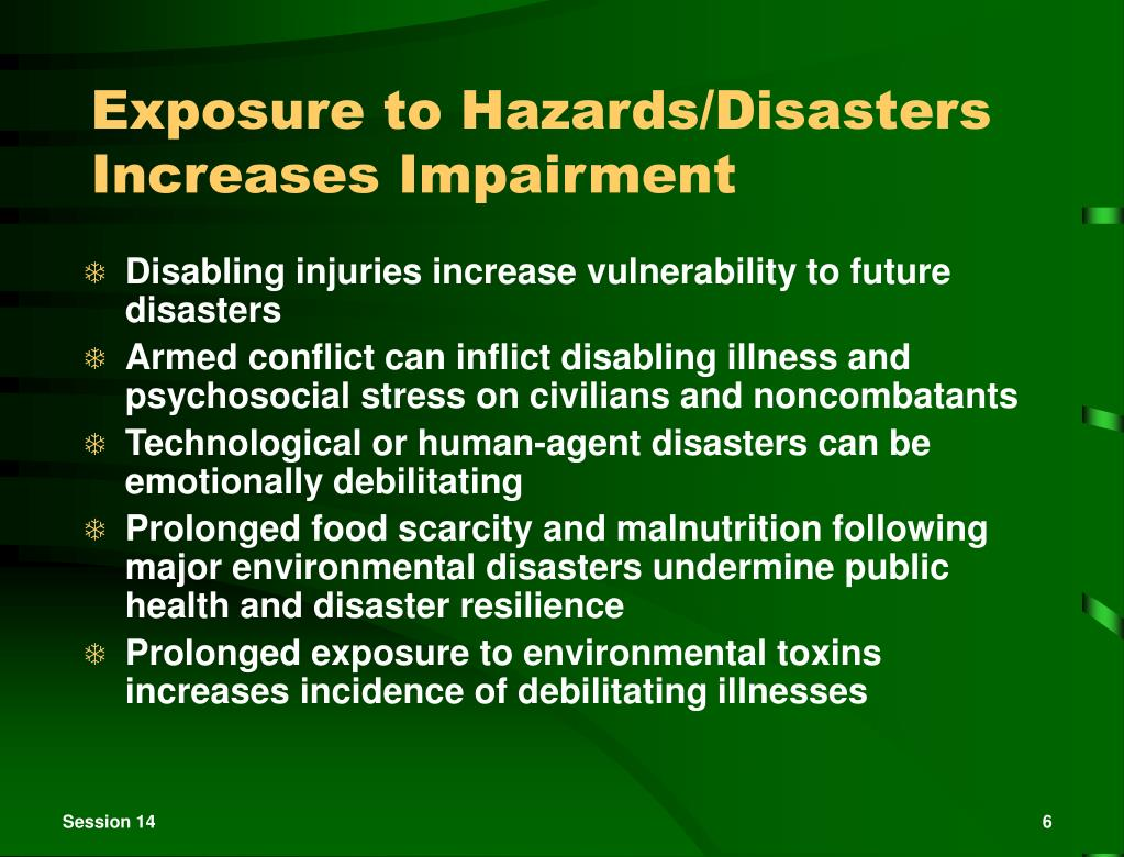 Exposure to Hazards/Disasters Increases Impairment