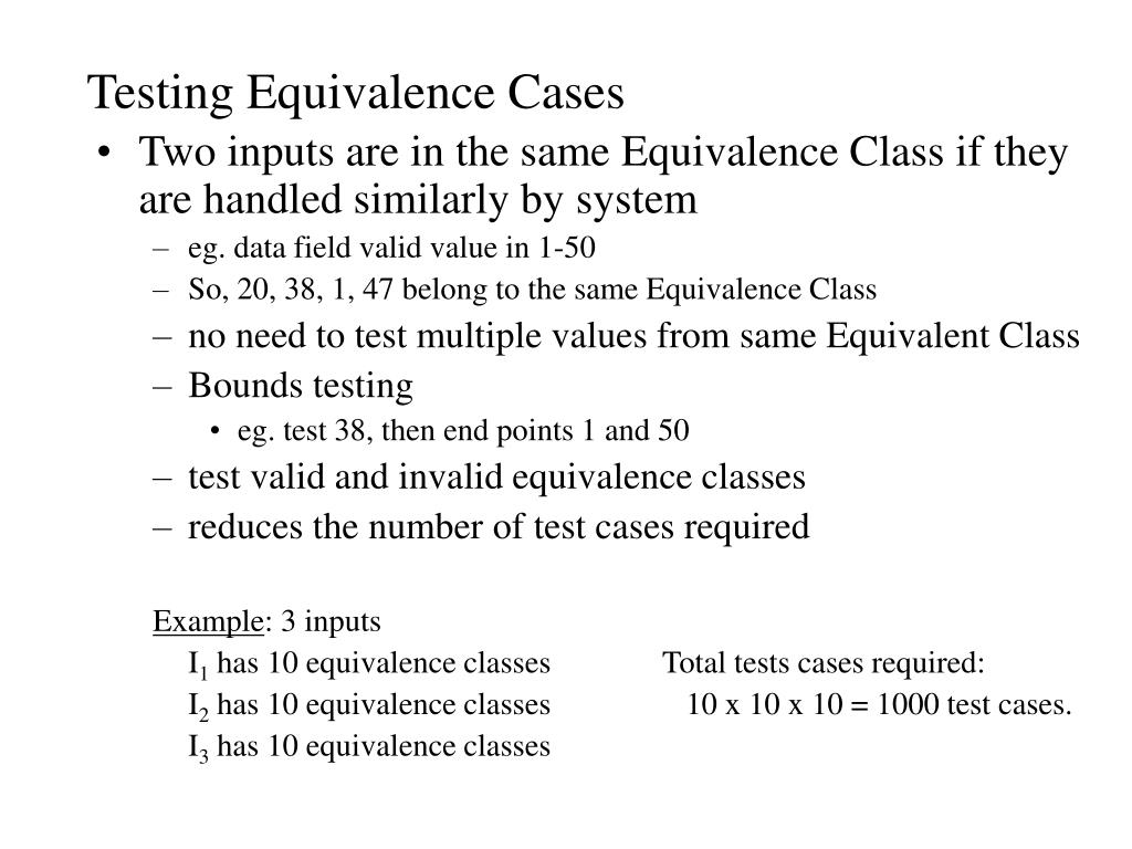 Testing Equivalence Cases