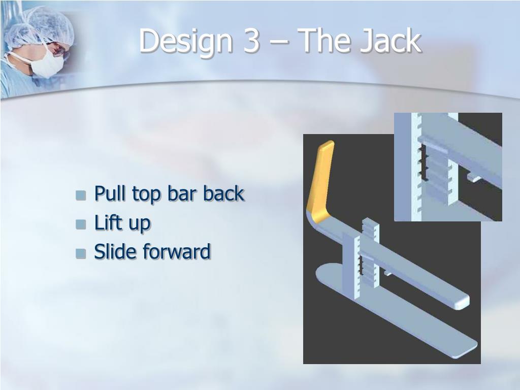 Design 3 – The Jack