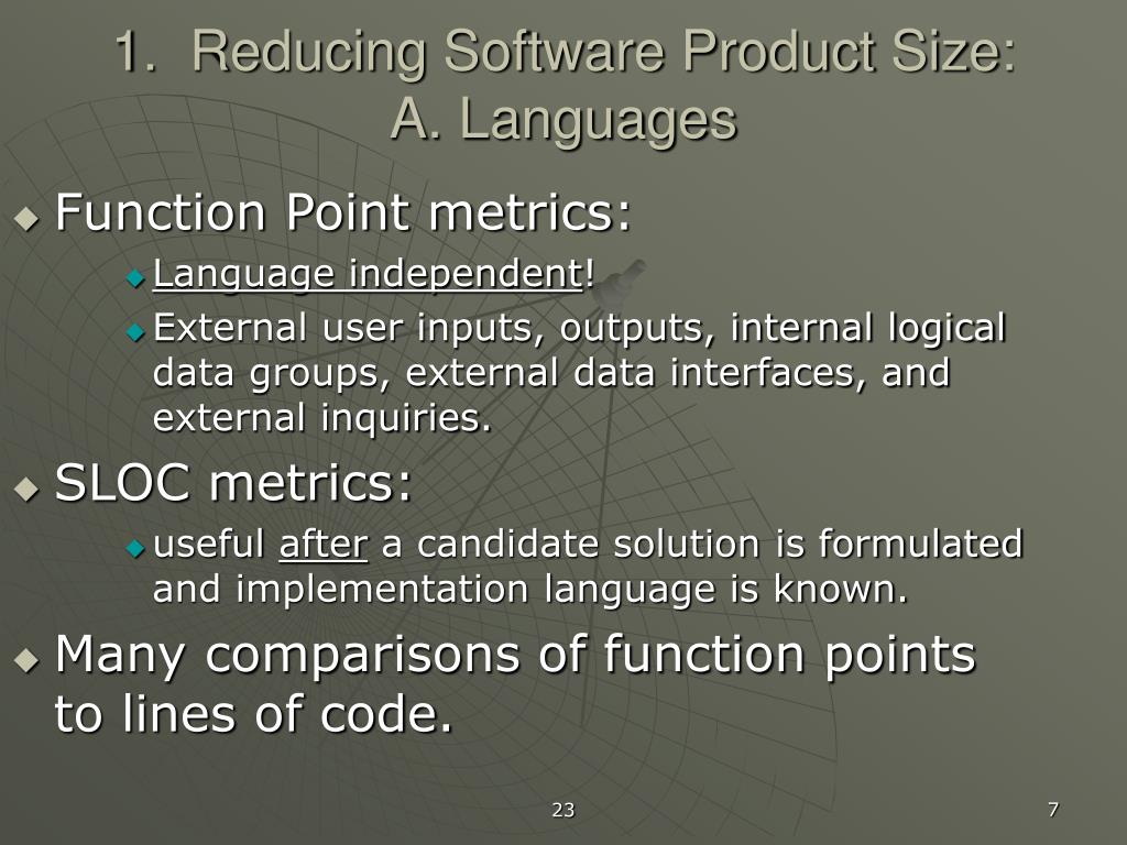 1.  Reducing Software Product Size:          A. Languages