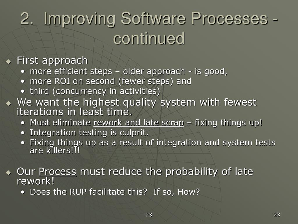 2.  Improving Software Processes - continued
