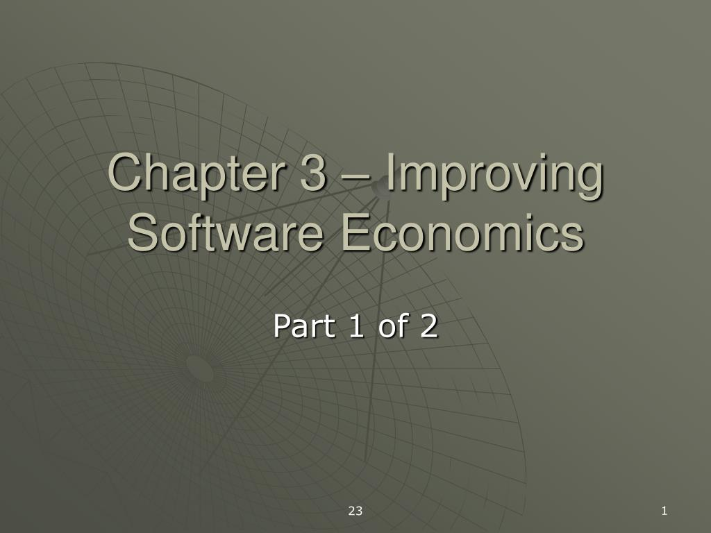 Chapter 3 – Improving Software Economics