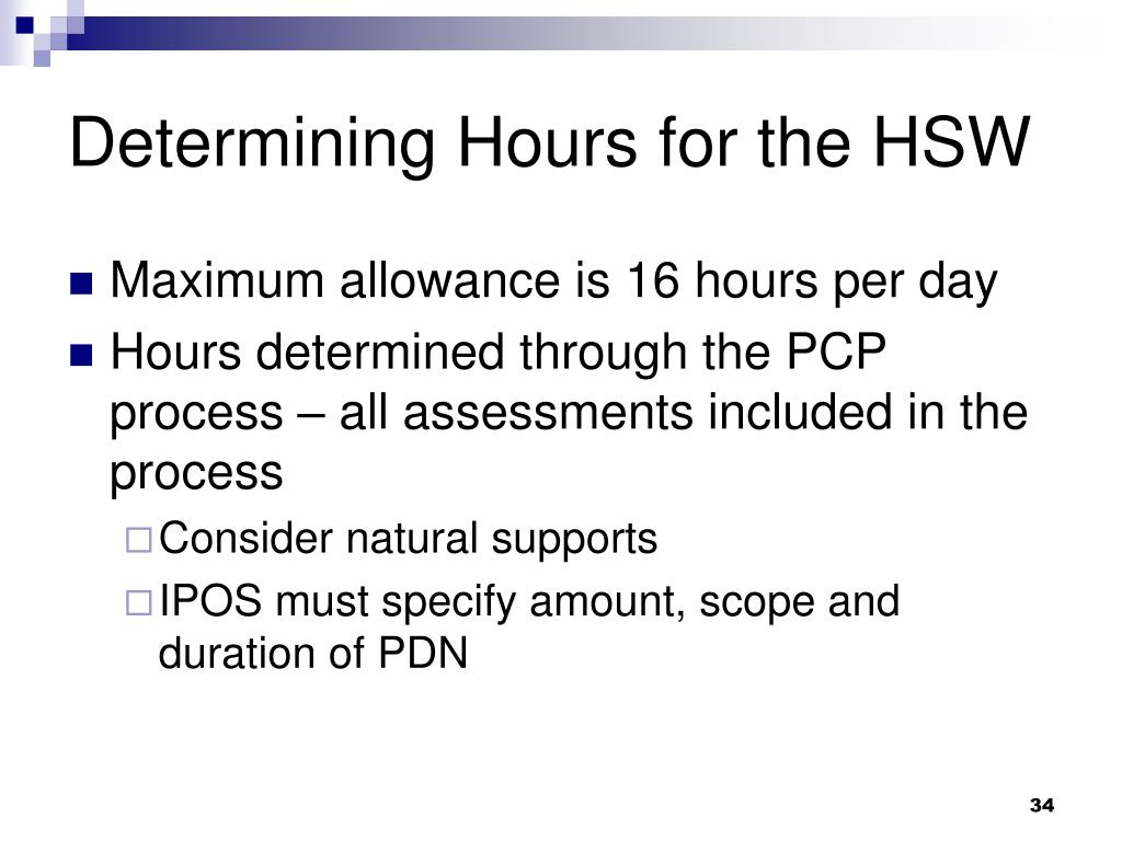 Determining Hours for the HSW
