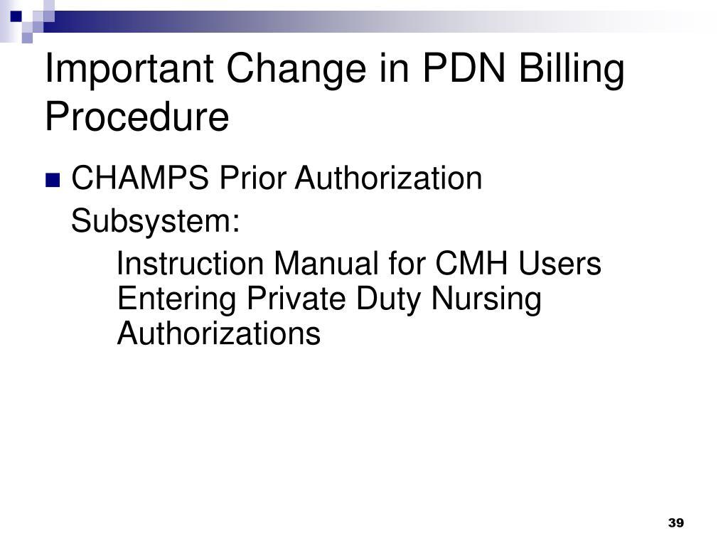 Important Change in PDN Billing Procedure