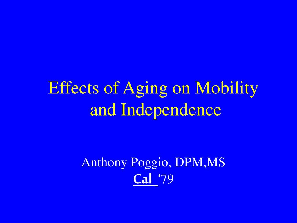 Effects of Aging on Mobility