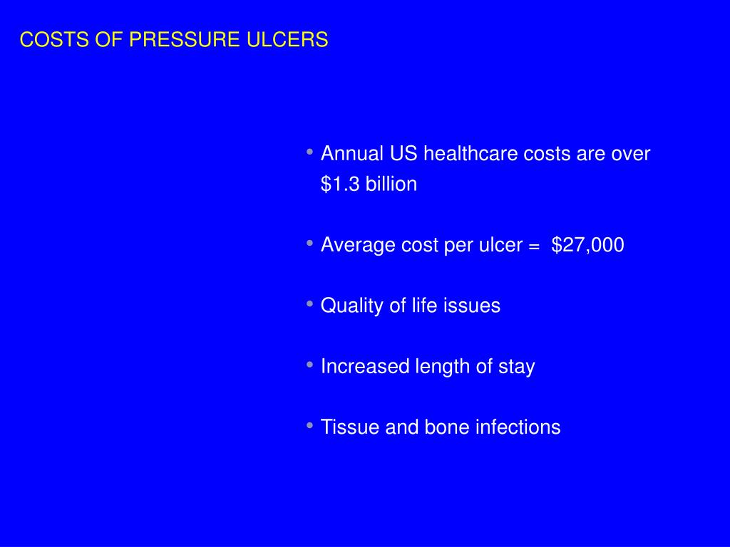 COSTS OF PRESSURE ULCERS