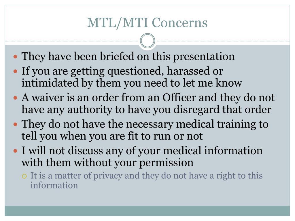 MTL/MTI Concerns