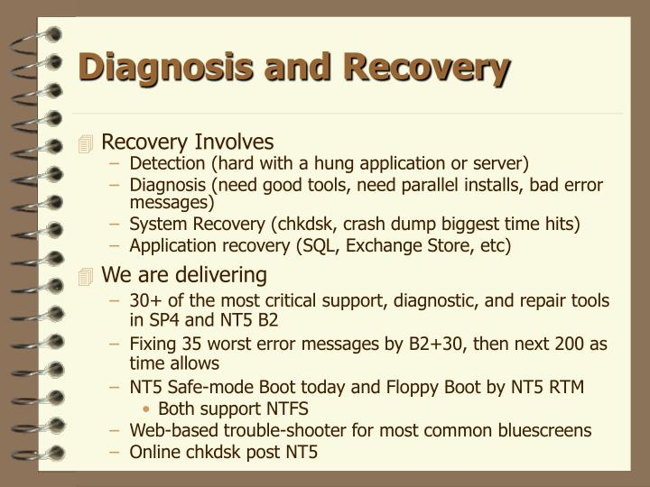 Diagnosis and Recovery