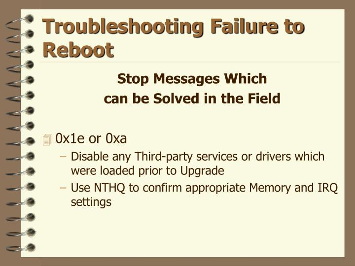 Troubleshooting Failure to Reboot