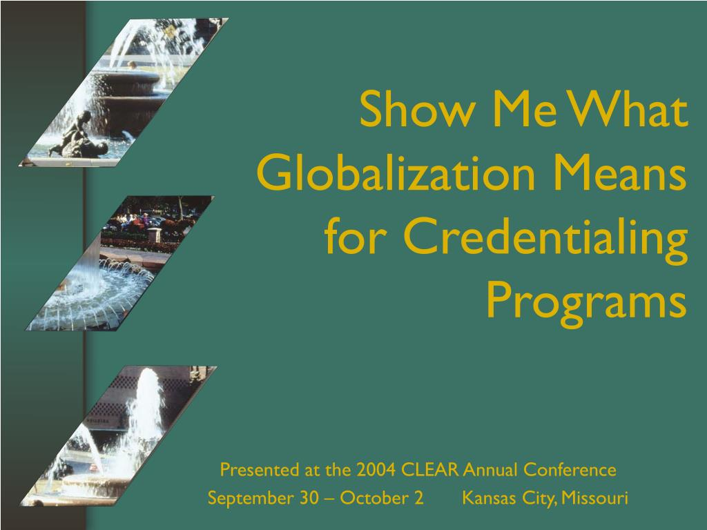 Show Me What Globalization Means for Credentialing Programs
