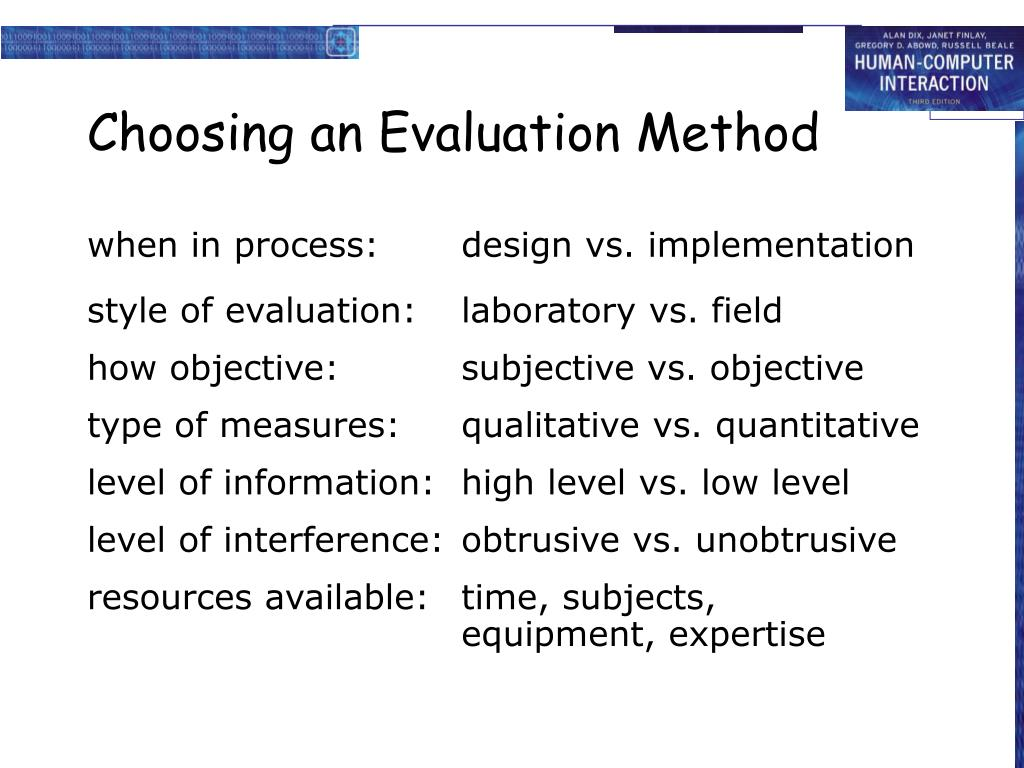 Choosing an Evaluation Method