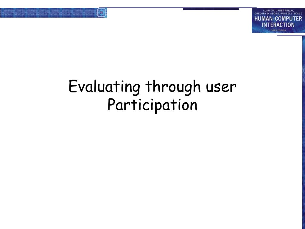 Evaluating through user Participation