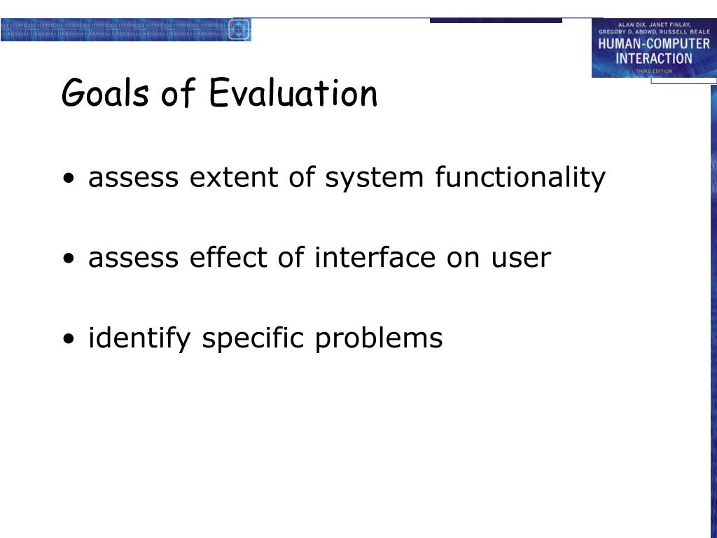 Goals of Evaluation