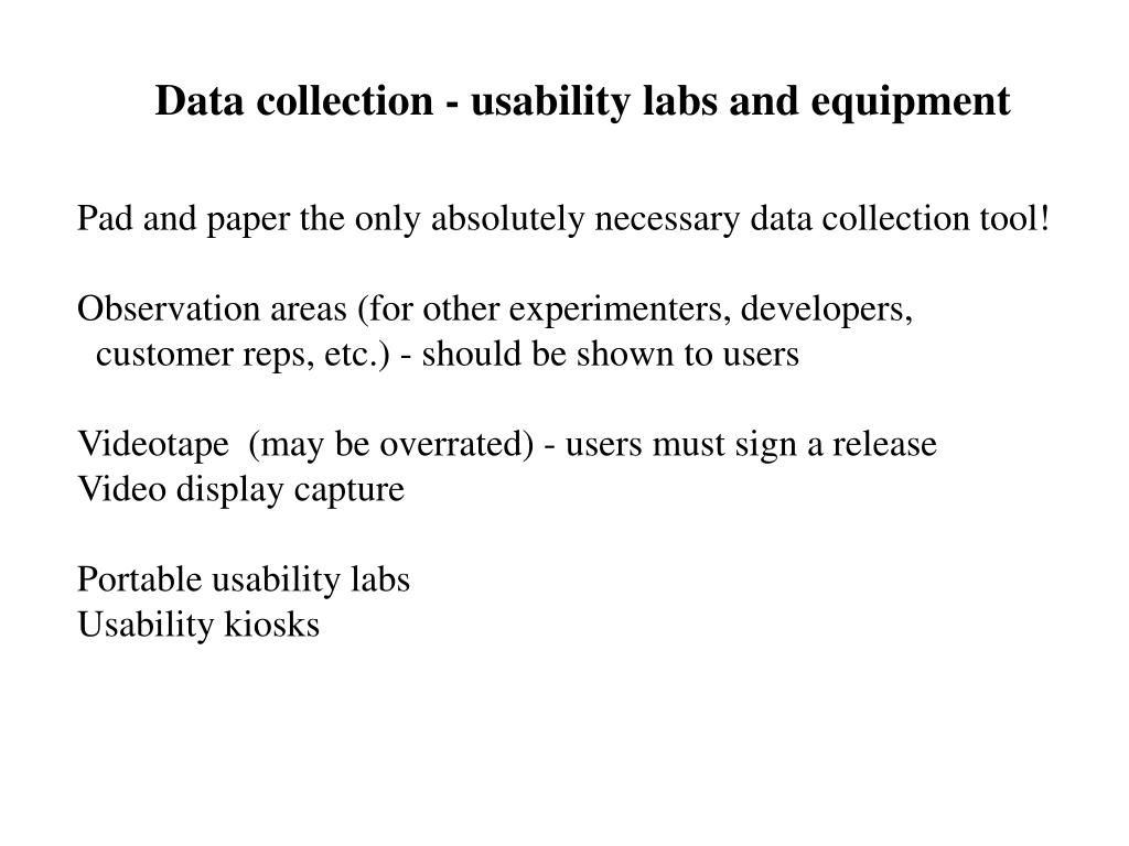 Data collection - usability labs and equipment