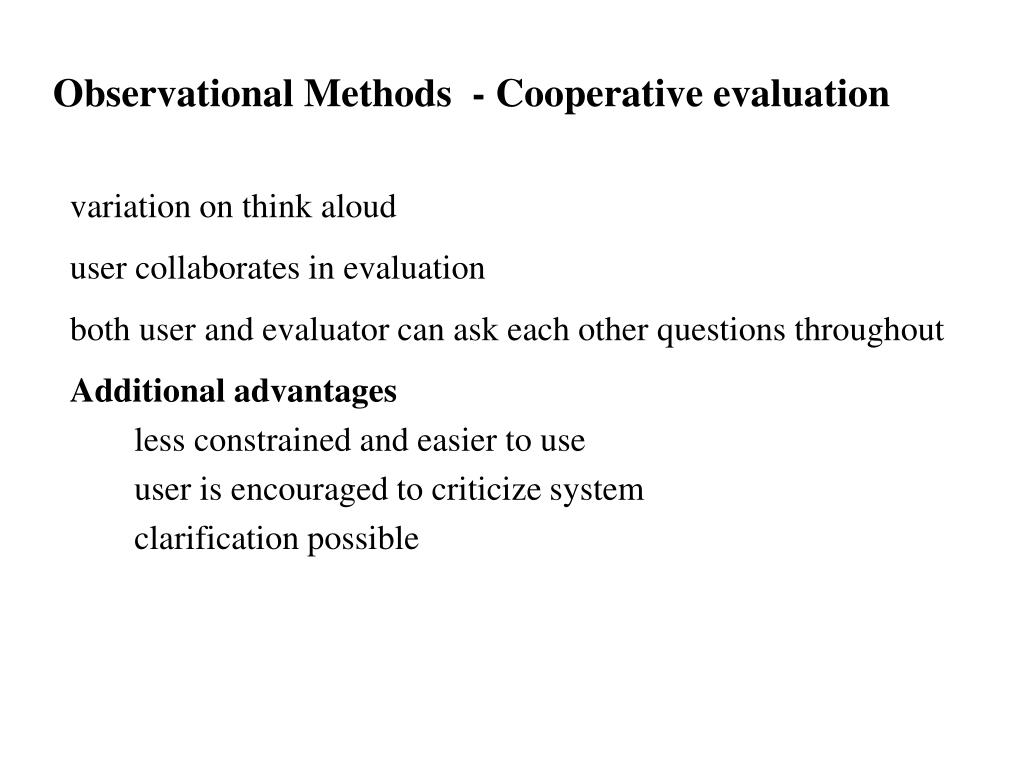 Observational Methods  - Cooperative evaluation
