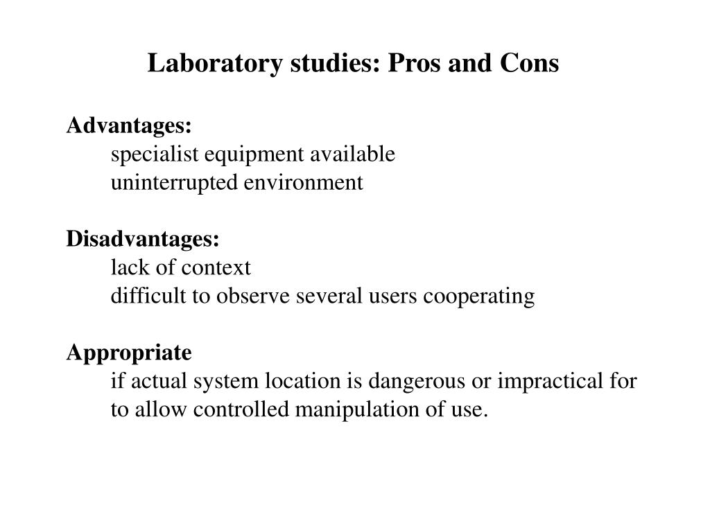 Laboratory studies: Pros and Cons