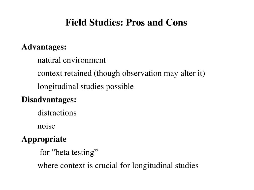 Field Studies: Pros and Cons