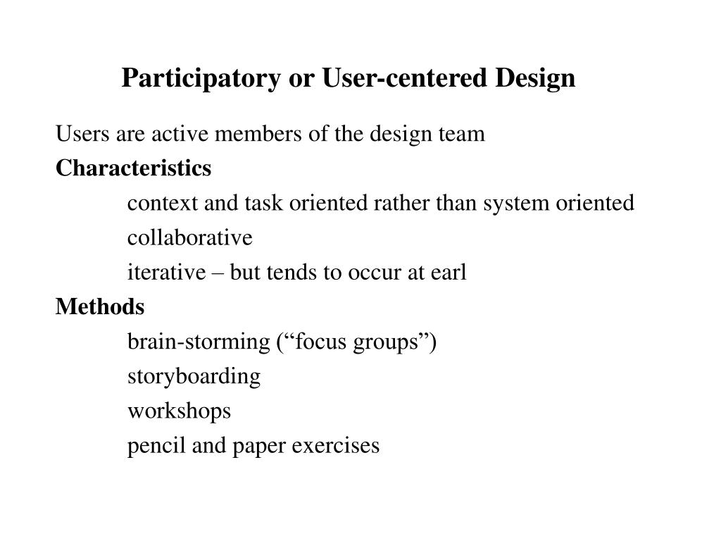 Participatory or User-centered Design