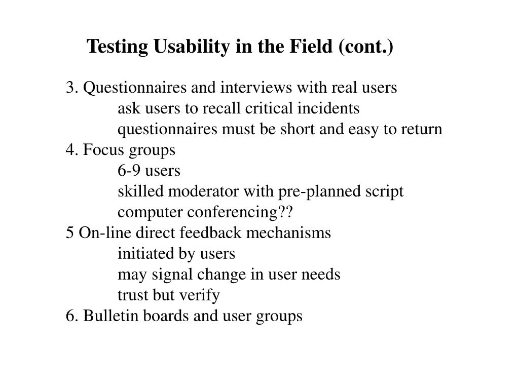 Testing Usability in the Field (cont.)