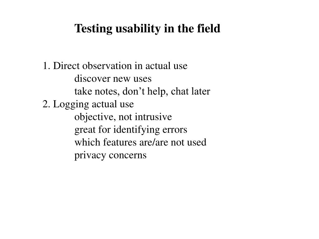Testing usability in the field
