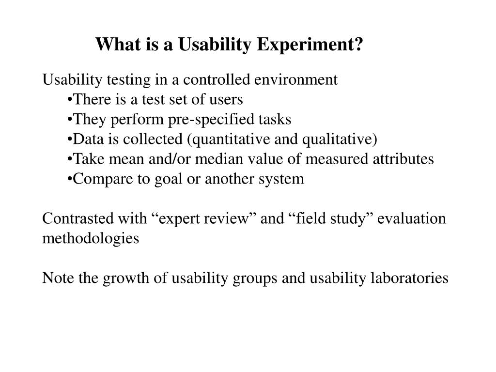 What is a Usability Experiment?