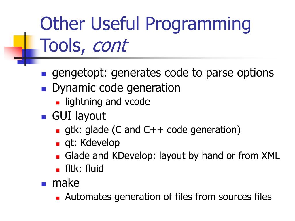 Other Useful Programming Tools,
