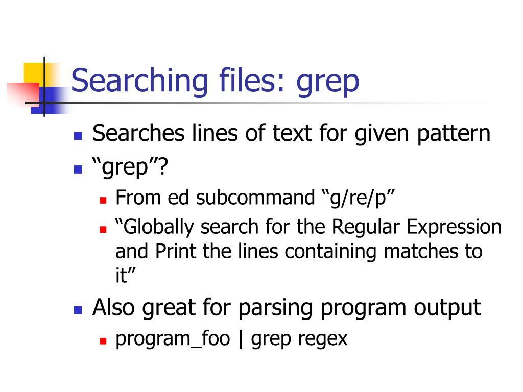 Searching files: grep