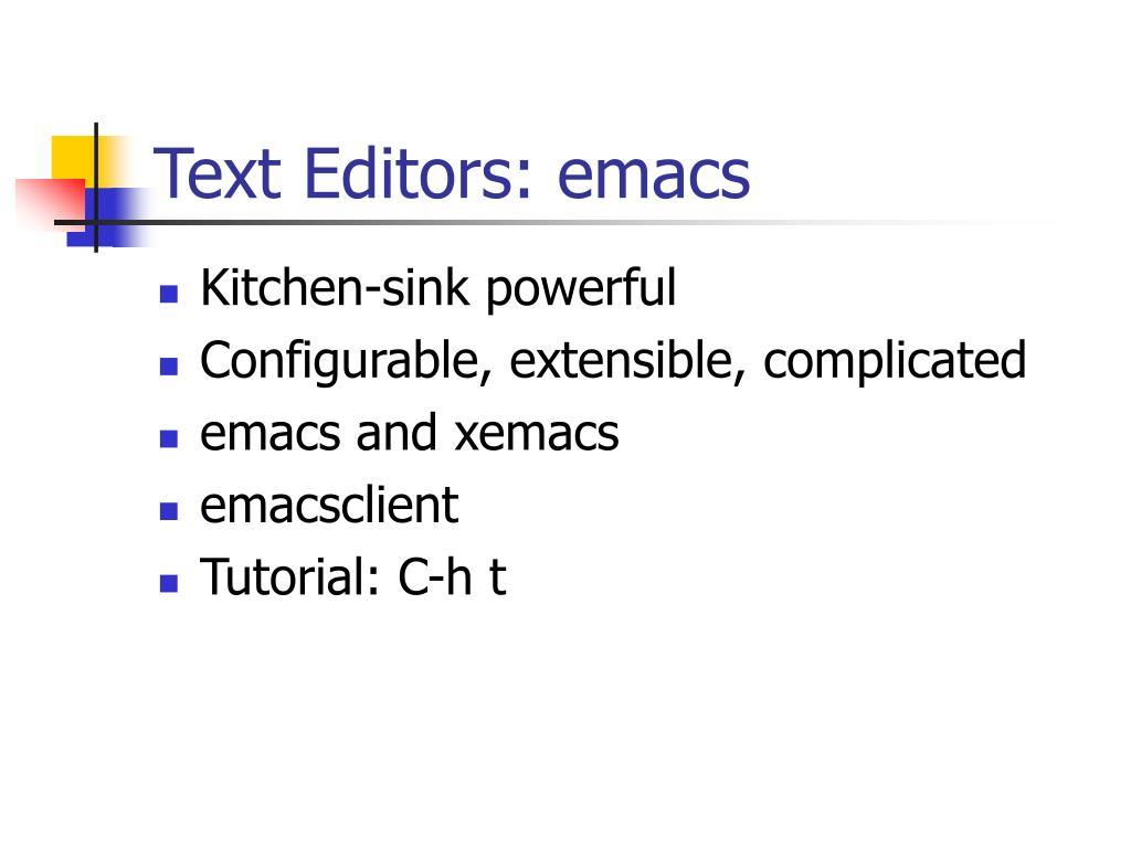 Text Editors: emacs