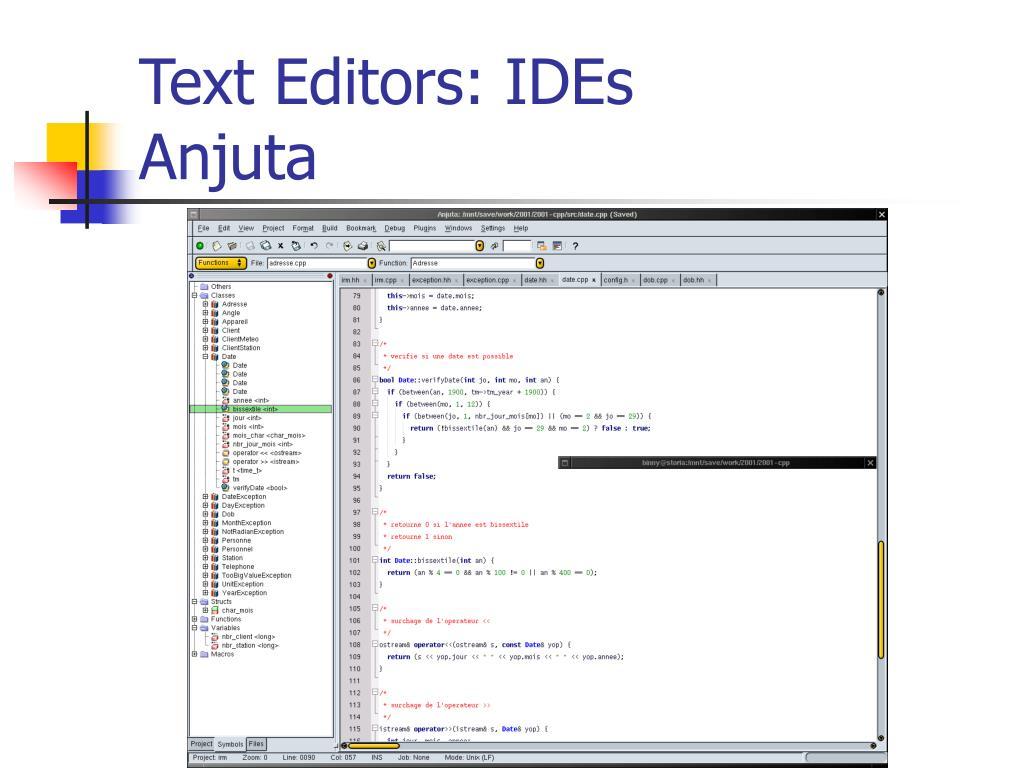 Text Editors: IDEs