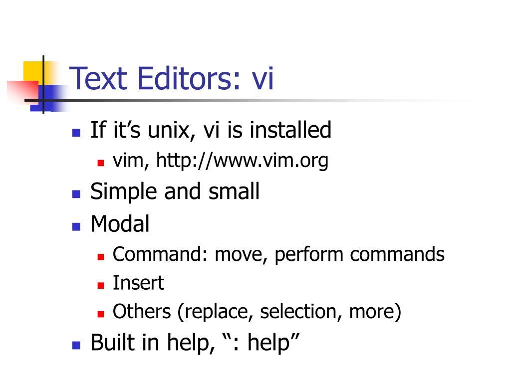 Text Editors: vi