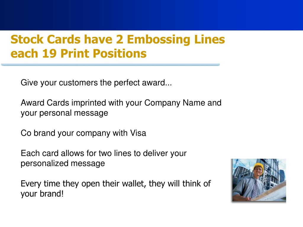 Stock Cards have 2 Embossing Lines each 19 Print Positions