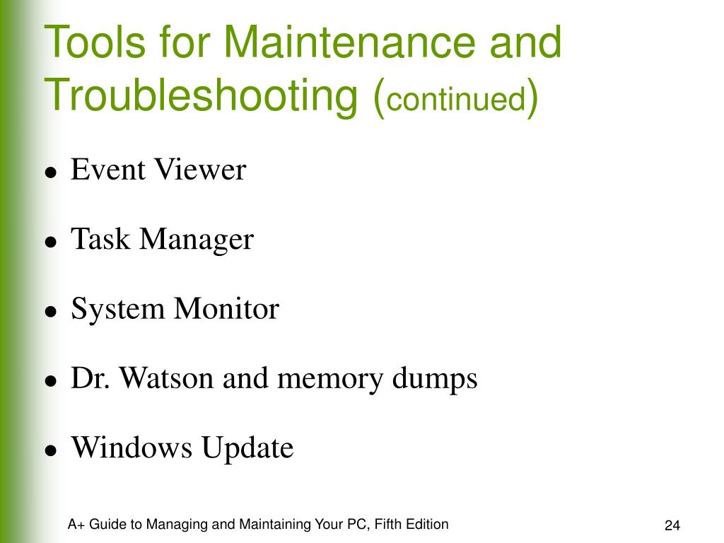 Tools for Maintenance and Troubleshooting (