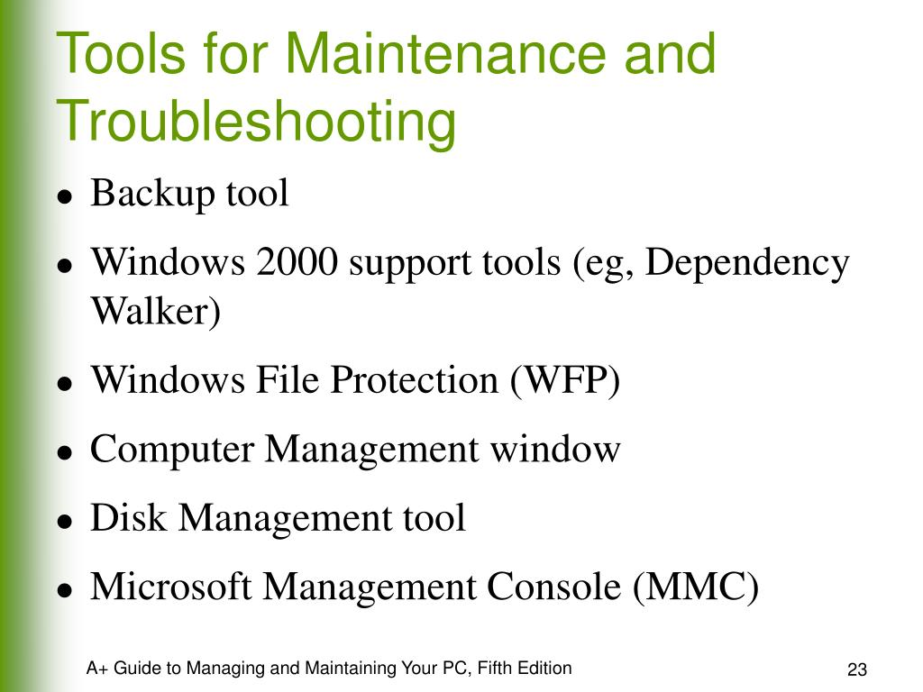 Tools for Maintenance and Troubleshooting