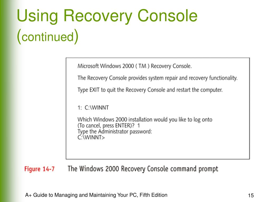 Using Recovery Console (