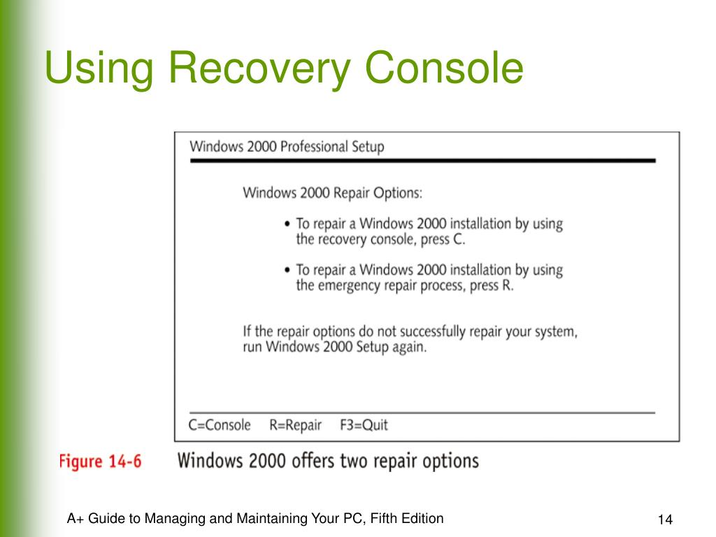 Using Recovery Console