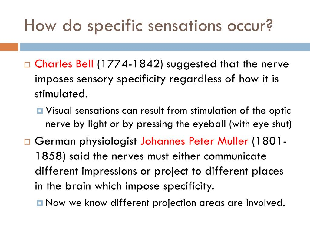 How do specific sensations occur?