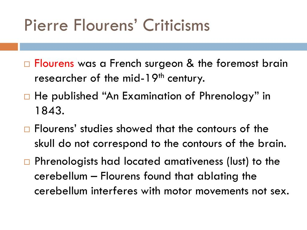 Pierre Flourens' Criticisms