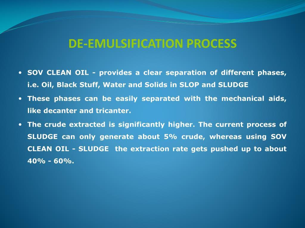 DE-EMULSIFICATION PROCESS