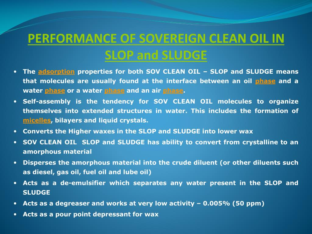 PERFORMANCE OF SOVEREIGN CLEAN OIL IN SLOP and SLUDGE