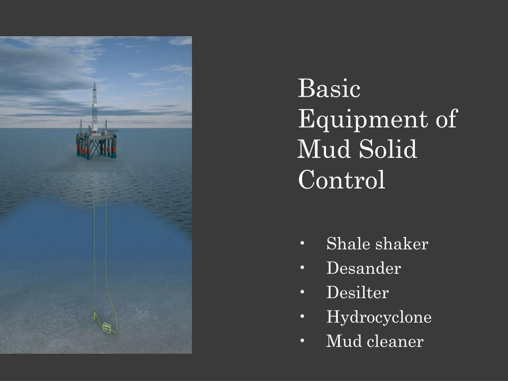 Basic Equipment of Mud Solid Control