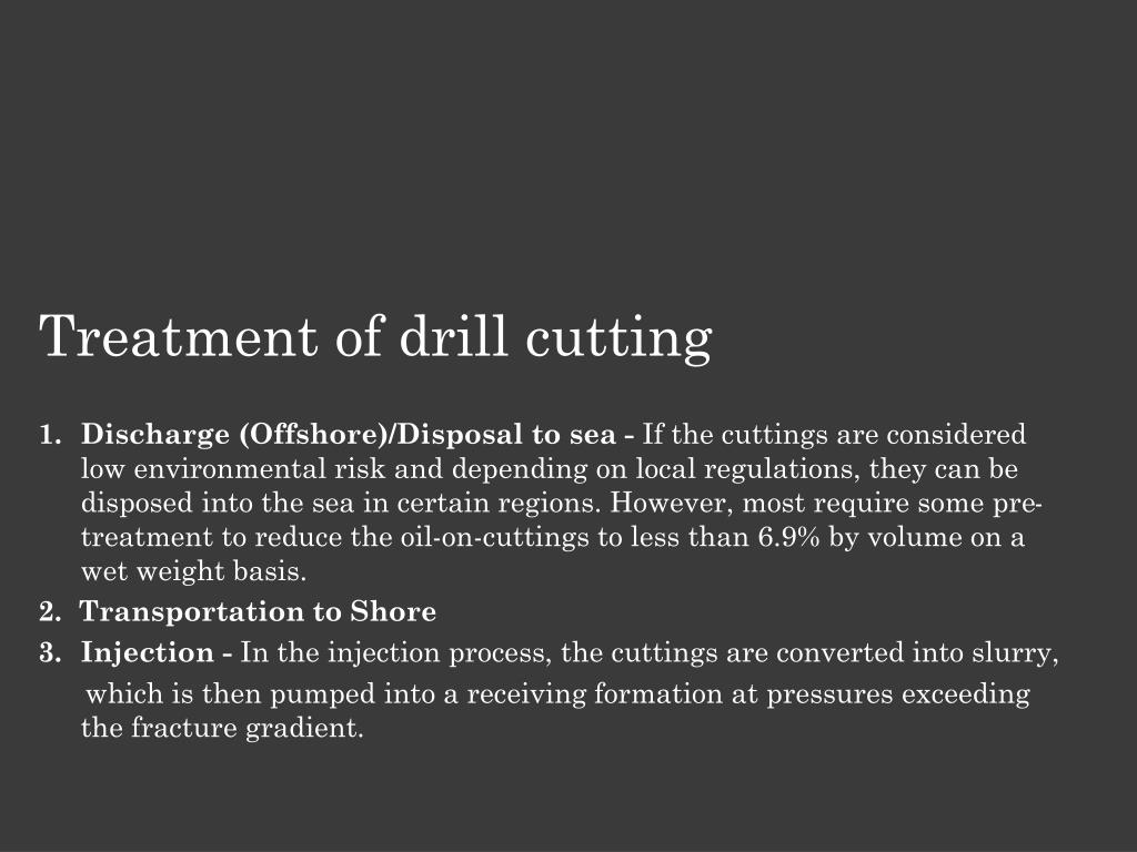 Treatment of drill cutting