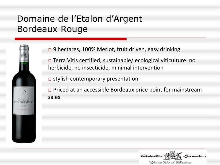 Domaine de l'Etalon d'Argent Bordeaux Rouge
