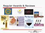 regular awards reviews