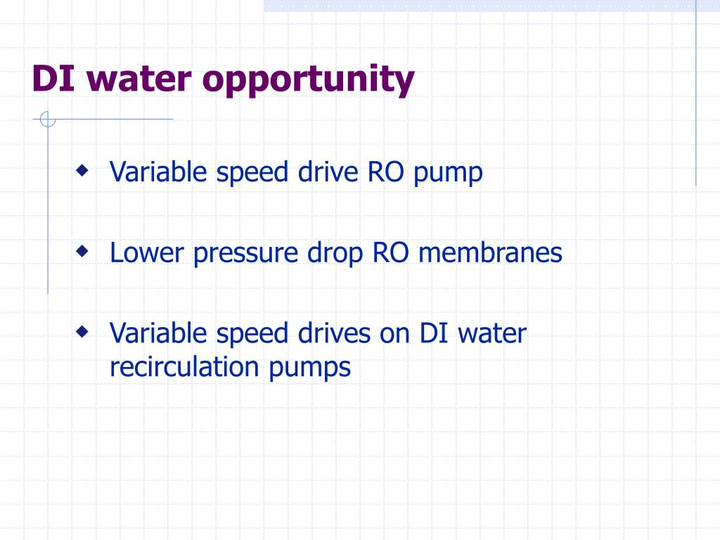 DI water opportunity