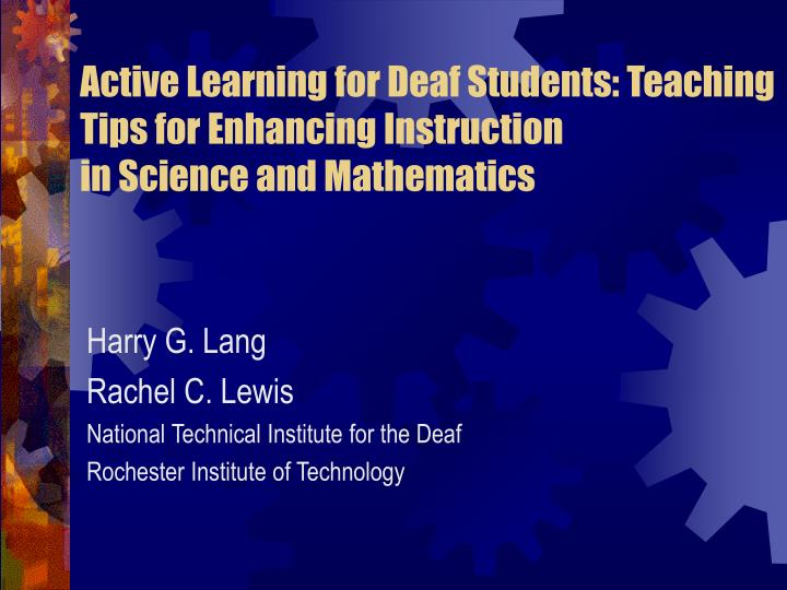 Active Learning for Deaf Students: Teaching Tips for Enhancing Instruction