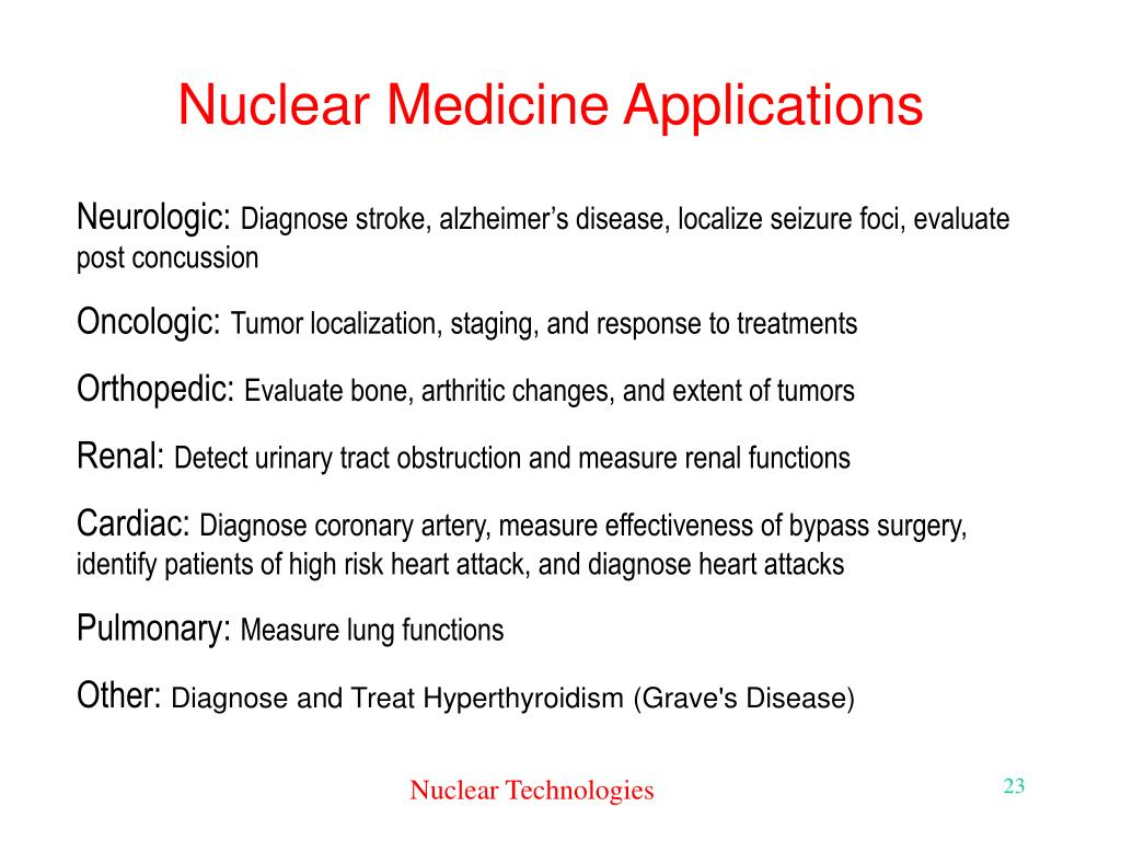 Nuclear Medicine Applications