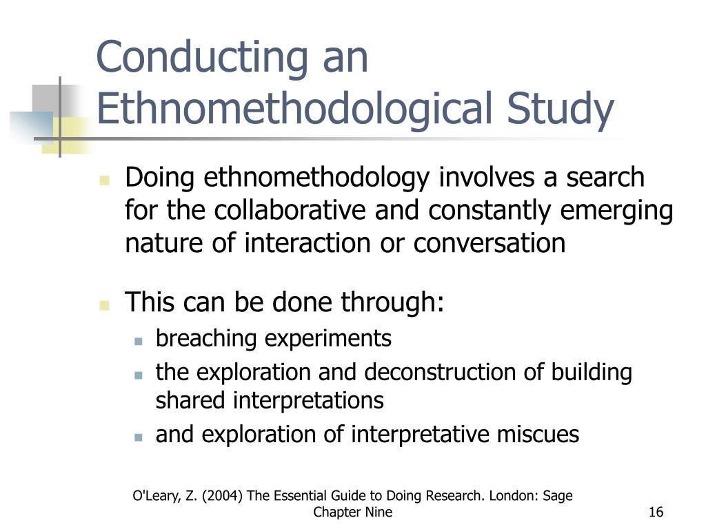 Conducting an Ethnomethodological Study