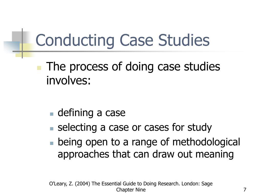 Conducting Case Studies
